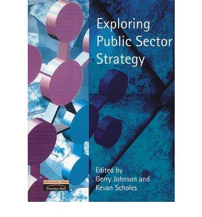 exploring-public-sector-strategy-author-kevan-scholes-nov-2008