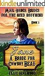 MAIL ORDER BRIDE: Jane: A Bride for C...