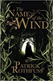 The Name of the Wind (0575081384) by Rothfuss, Patrick