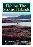 img - for Fishing the Scottish Isles book / textbook / text book