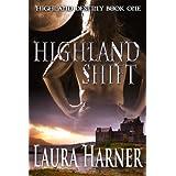 Highland Shift (Highland Destiny Book 1) ~ Laura Harner