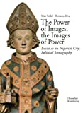 The Power of Images, the Images of Power