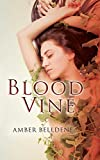 img - for Blood Vine (The Blood Vine Series) book / textbook / text book