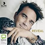 Reveal: Robbie Williams | Chris Heath