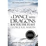A Dance With Dragons: Part 2 After The Feast (A Song of Ice and Fire, Book 5) ~ George R. R. Martin