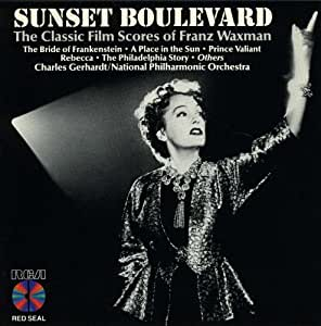 Sunset Boulevard: The Classic Film Scores of Franz Waxman, expanded release