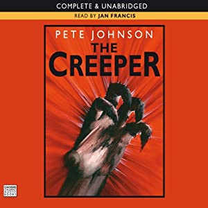 The Creeper | [Pete Johnson]