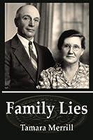 Family Lies (Augustus Family Trilogy) (Volume 1)