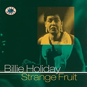healthy desserts fruit billie holiday strange fruit