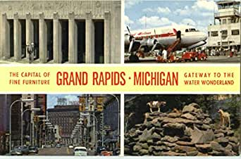 The Capital Of Fine Furniture Grand Rapids Grand Rapids Michigan Original Vintage Postcard At