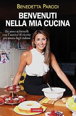 Amazon.com: Benvenuti nella mia cucina (Vallardi Cucina) (Italian