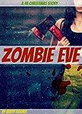 Zombie Eve: A YA Christmas Story