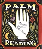 img - for Palm Reading: A Little Guide To Life's Secrets (Miniature Edition) book / textbook / text book