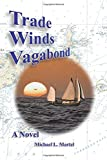 img - for Trade Winds Vagabond book / textbook / text book