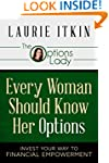 Every Woman Should Know Her Options:...