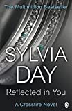 Sylvia Day Reflected in You (Crossfire, Book 2)