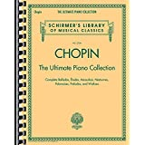 Chopin: The Ultimate Piano Collection (Schirmer's Library of Musical Classics)