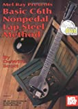 Basic C6th Nonpedal Lap Steel Method  Book/CD Set