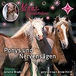 Ponys und Nervensägen (Ninas Pferdeträume 1) | Amelie Mäder