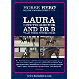 Laura Bechtolsheimer and Dr B train their future stars [DVD]