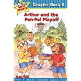 Arthur and the Pen-Pal Playoff: Arthur Good Sports Chapter Book 6 (Marc Brown Arthur Good Sports Chapter Books)
