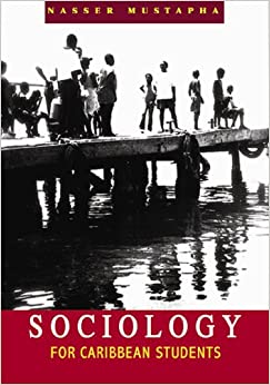 sociology for caribbean students by naseer Public document databases sociology for caribbean students nasser mutapha download free ebooks about sociology for caribbean students nasser mutapha.