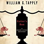 Cutter's Run: Brady Coyne Mysteries, Book 15 (       UNABRIDGED) by William G. Tapply Narrated by Stephen Hoye