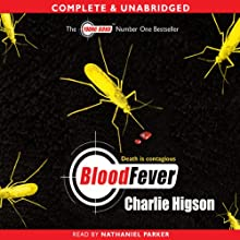 Young Bond: Blood Fever (       UNABRIDGED) by Charlie Higson Narrated by Nathaniel Parker
