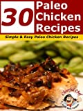 30 Paleo Chiken Recipes - Simple and Easy Paleo Chicken Recipes