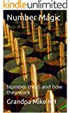 Number Magic: number tricks and how they work (English Edition)