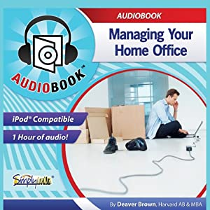 Managing Your Home Office Audiobook