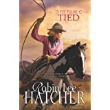 Fit to Be Tied (The Sisters of Bethlehem Springs) ~ Robin Lee Hatcher