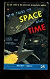 img - for New Tales of Space and Time: Ten new stories by the world's best Science Fiction authors book / textbook / text book