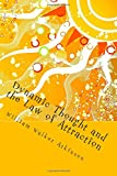 Dynamic Thought and the Law of Attraction: Or How to Manifest Your Infinite Vibrant Energy For Success, Enlightenment and Happiness