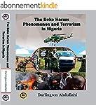 THE BOKO HARAM PHENOMENON AND TERRORI...
