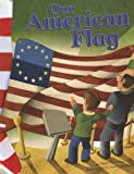 Our American Flag (American Symbols)