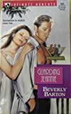 Guarding Jeannie (The Protectors) (Silhouette Intimate Moments) (0373076886) by Beverly Barton