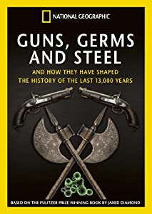 National Geographic: Guns, Germs and Steel [DVD]