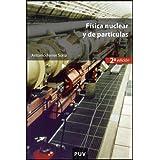 Física nuclear y de partículas (2a ed.) (Educacion - Materiales)