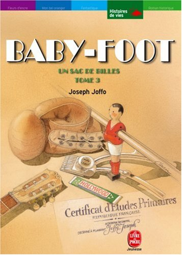 Baby Foot/UN SAC De Billes 3 (French Edition)