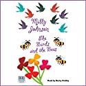 The Birds and the Bees (       UNABRIDGED) by Milly Johnson Narrated by Becky Hindley
