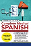 img - for McGraw-Hill's Complete Medical Spanish, Second Edition 2nd Edition by Rios, Joanna, Fernandez Torres, Jose (2010) Paperback book / textbook / text book