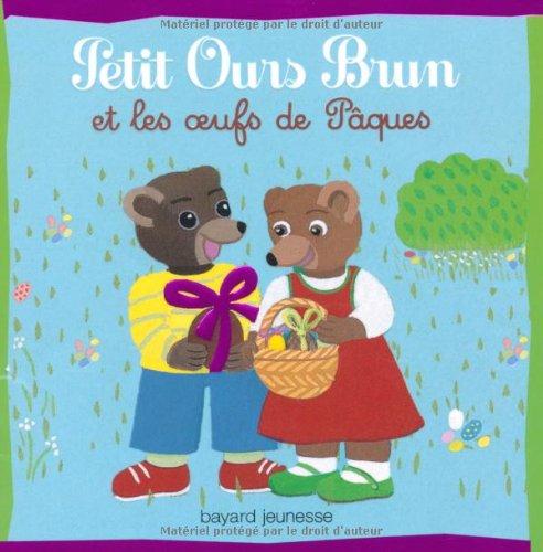 Libro petit ours brun et les oeufs de p ques di marie aubinais for Petit ours brun a la piscine