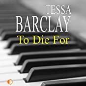 To Die For | Tessa Barclay