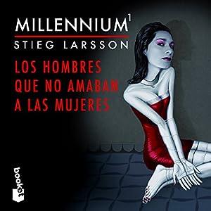 Millennium 1: Los hombres que no amaban a las mujeres Audiobook