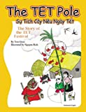 img - for The TET Pole: The Story of TET Festival book / textbook / text book