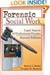 Forensic Social Work: Legal Aspects o...