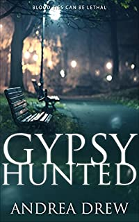 Gypsy Hunted: A Psychic Paranormal Book With A Touch Of Romance by Andrea Drew ebook deal