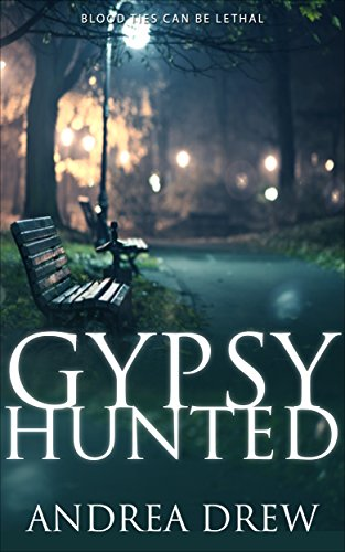 Gypsy Hunted: a psychic paranormal book with a touch of romance (The Gypsy Medium Series 1)
