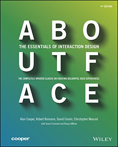 Download About Face: The Essentials of Interaction Design